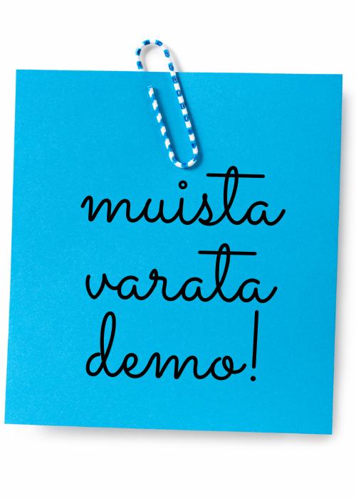 muista varata demo!